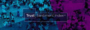 2017 BBB Trust Sentiment Index (TSI): A New Standard for Measuring Consumer Trust